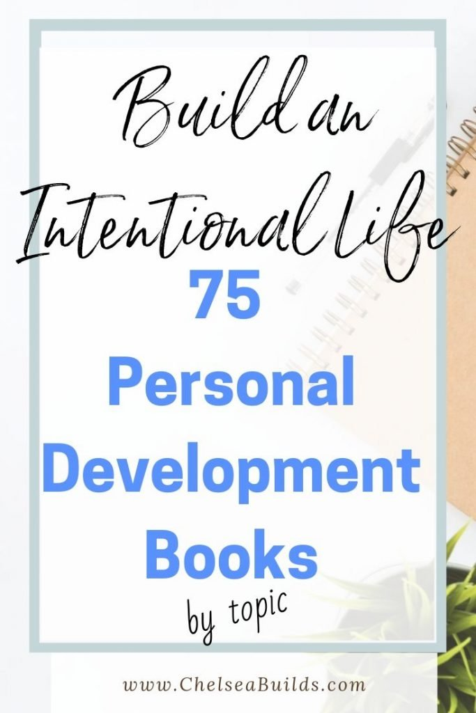 Looking to become the best version of you? These are my top 75 books to help you with your personal development journey, sorted by topic or subject.