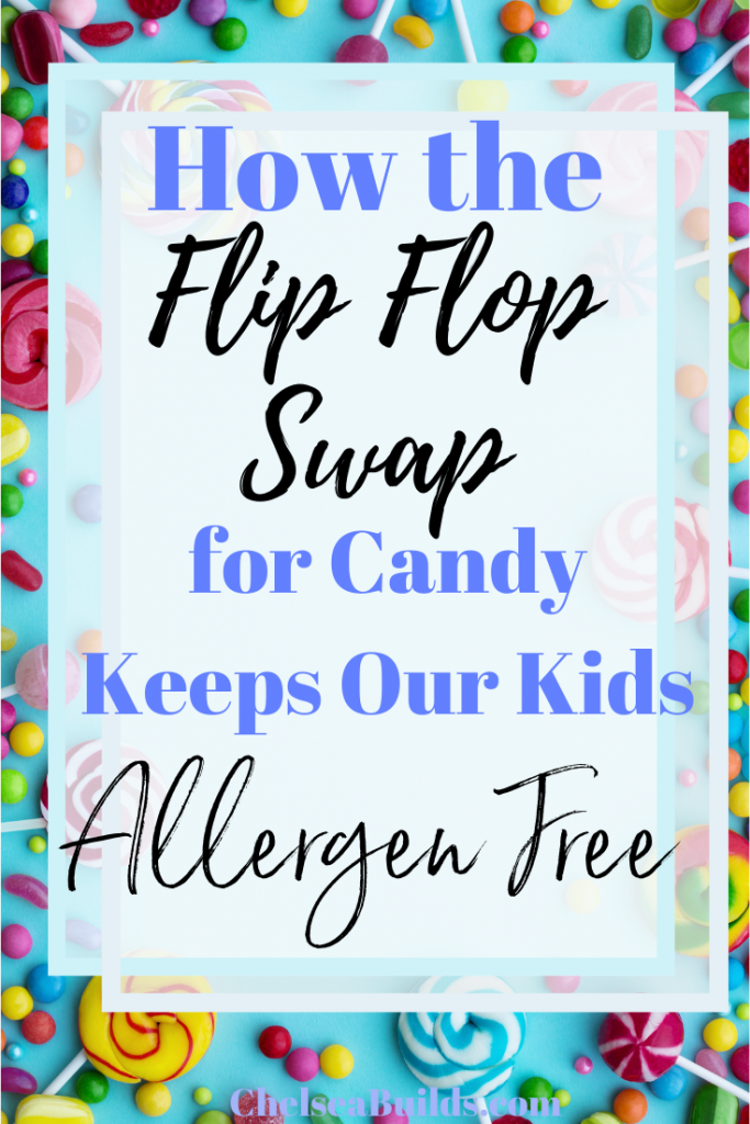 Click to find out ow the Flip Flop Swap with candy makes holidays easier and keeps our kids allergen free. Perfect for parents of kids with food allergies.